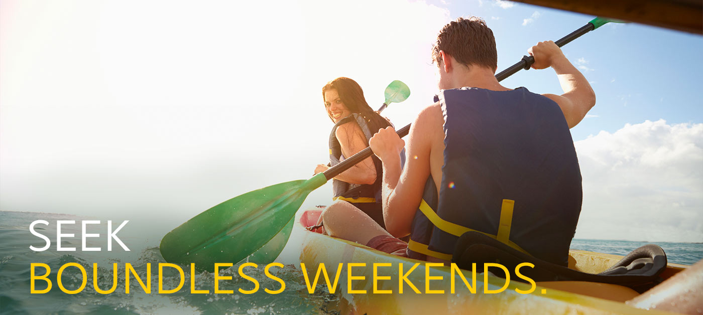 Seek Boundless Weekends.